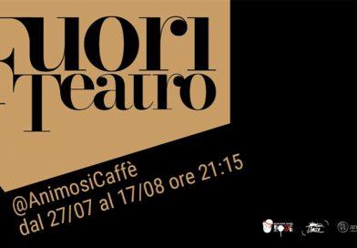 FUORI TEATRO / Animosi Caffè a Carrara